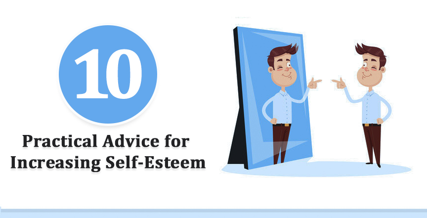 10 Practical Advice for Increasing Self Esteem