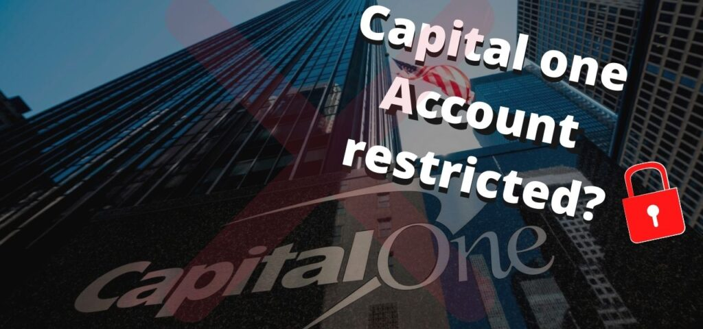 My Capital One Credit Card Account is Restricted
