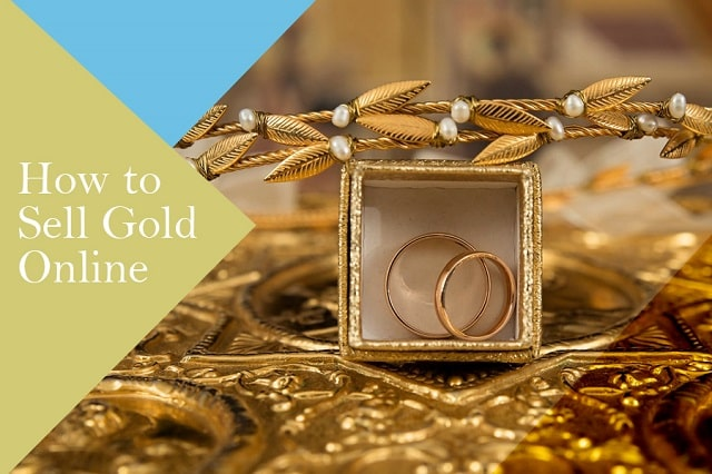 Where To Sell Gold For Cash | How to Sell Gold Online !!